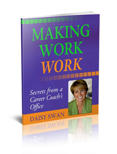 Making Work Work - Daisy Swan, the Los Angeles Career Counselor